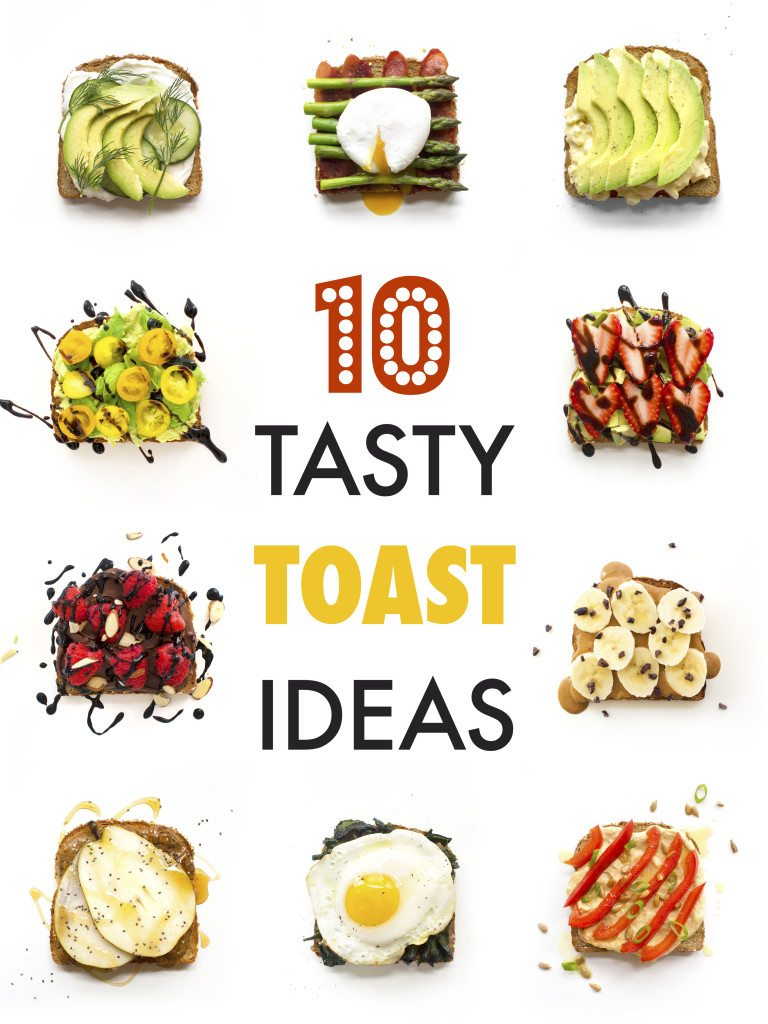 10 Tasty Toast Ideas | Perfect for breakfast, lunch, or a healthy snack!